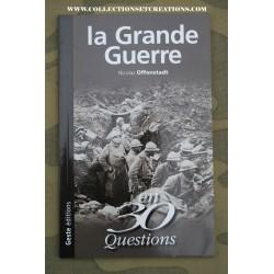 LA GRANDE GUERRE EN 3 QUESTIONS