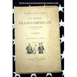 UN MATCH FRANCO-AMERICAINS 1914/18